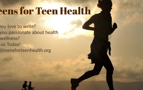 Teens for Teen Health - Join Today! info@teensforteenhealth.org